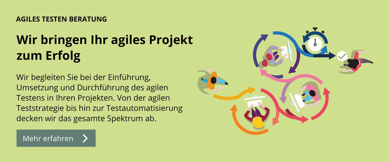 Wir begleiten Sie bei der Einführung, Umsetzung und Durchführung des agilen Testens in Ihren Projekten. Erfahren Sie mehr.