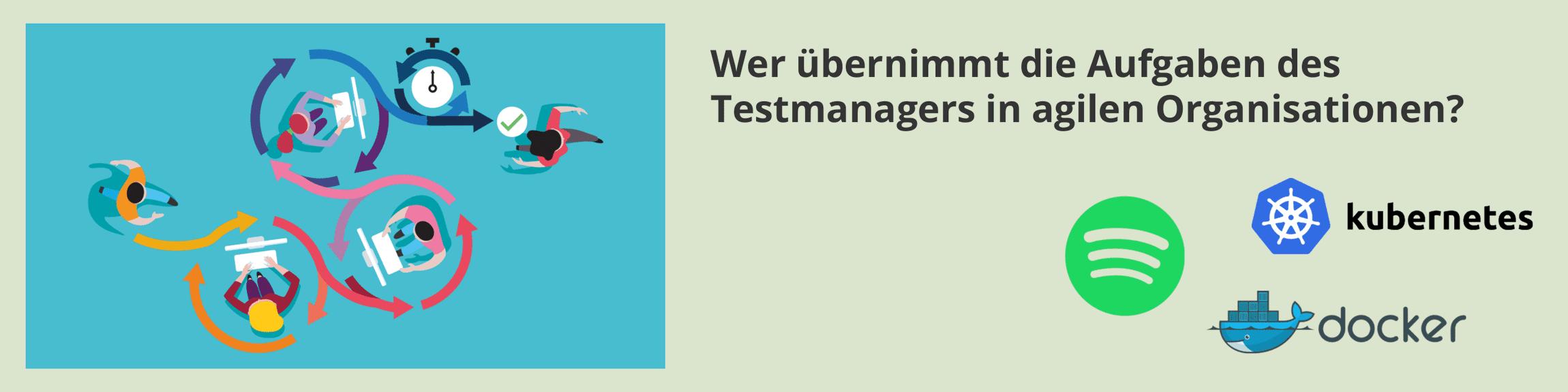 Wer ist für das Testmanagement in agilen Organisationen zuständig? Eine Erklärung anhand vom Spotify Modell.