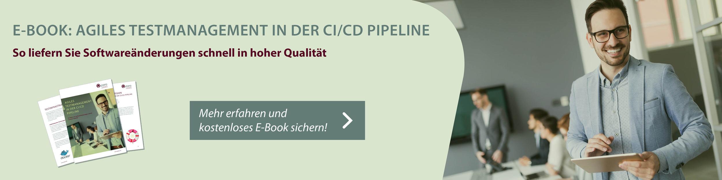 Kostenloses E-Book Agiles Testmanagement in der CI/CD Pipeline